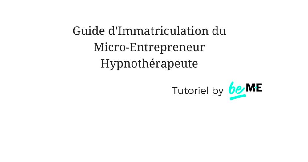 Guide d'installation du micro-entrepreneur Hypnothérapeute