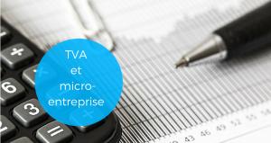 La TVA en micro-entreprise