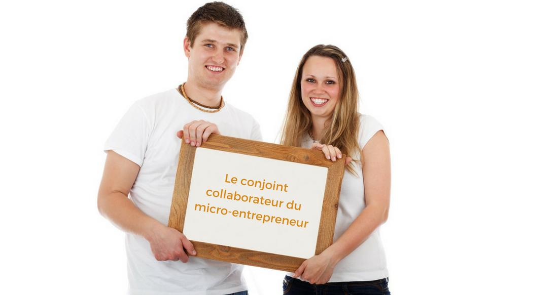 Le conjoint collaborateur du micro-entrepreneur