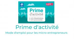 prime d'activité : mode d'emploi pour les micro-entrepreneurs
