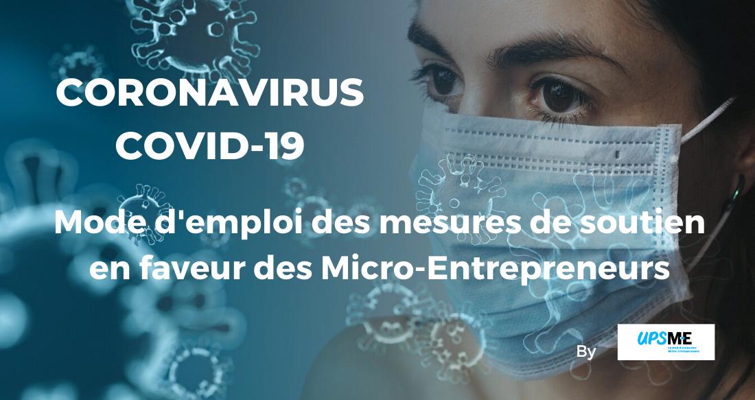 Coronavirus : Mode d'emploi des mesures de soutien en faveur des Micro-Entrepreneurs