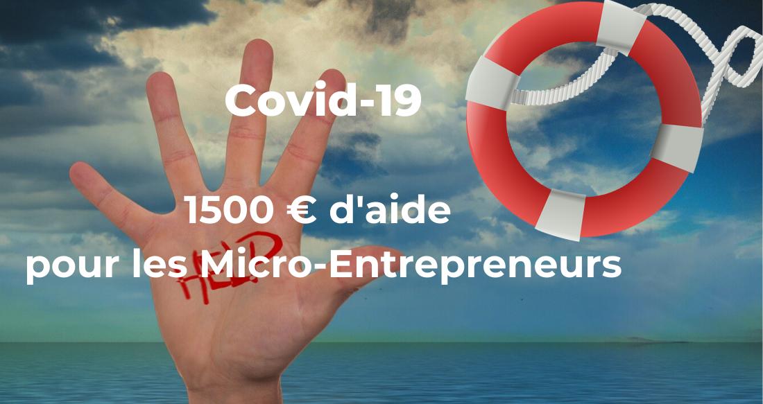 Micro-entrepreneurs : tout savoir sur le fonds de solidarité de 1500 €
