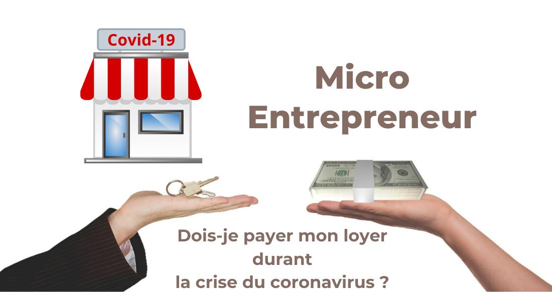 Micro-entrepreneur : dois-je payer mon loyer durant la crise du Covid-19 ?