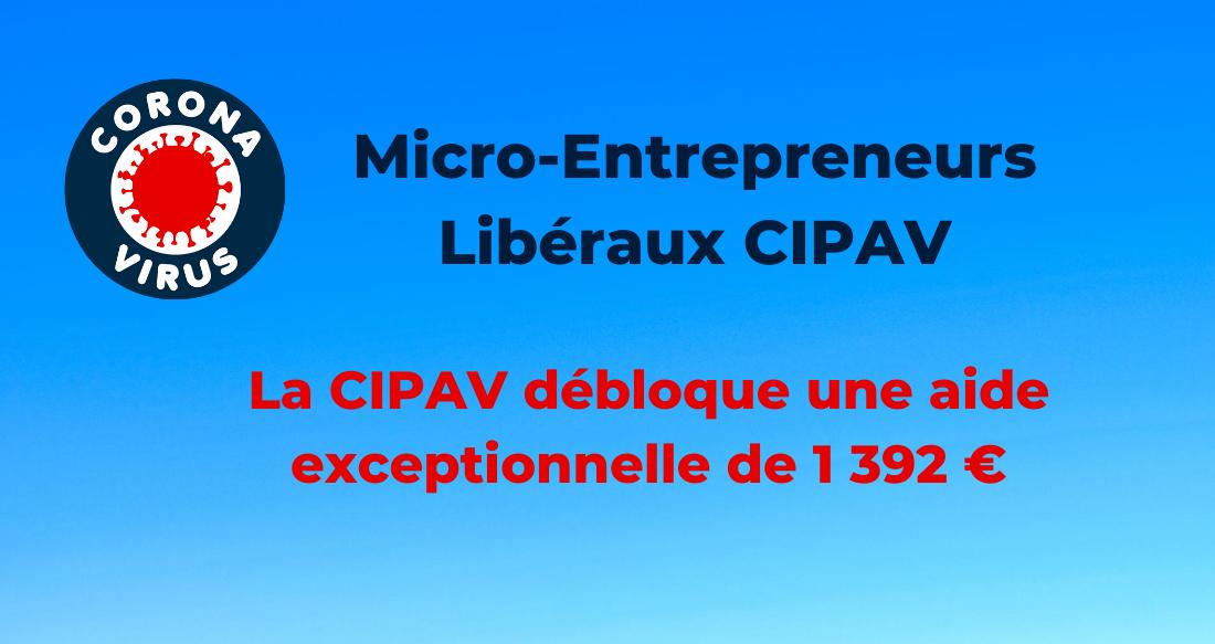 Micro-entrepreneurs libéraux : la CIPAV débloque une aide Covid-19