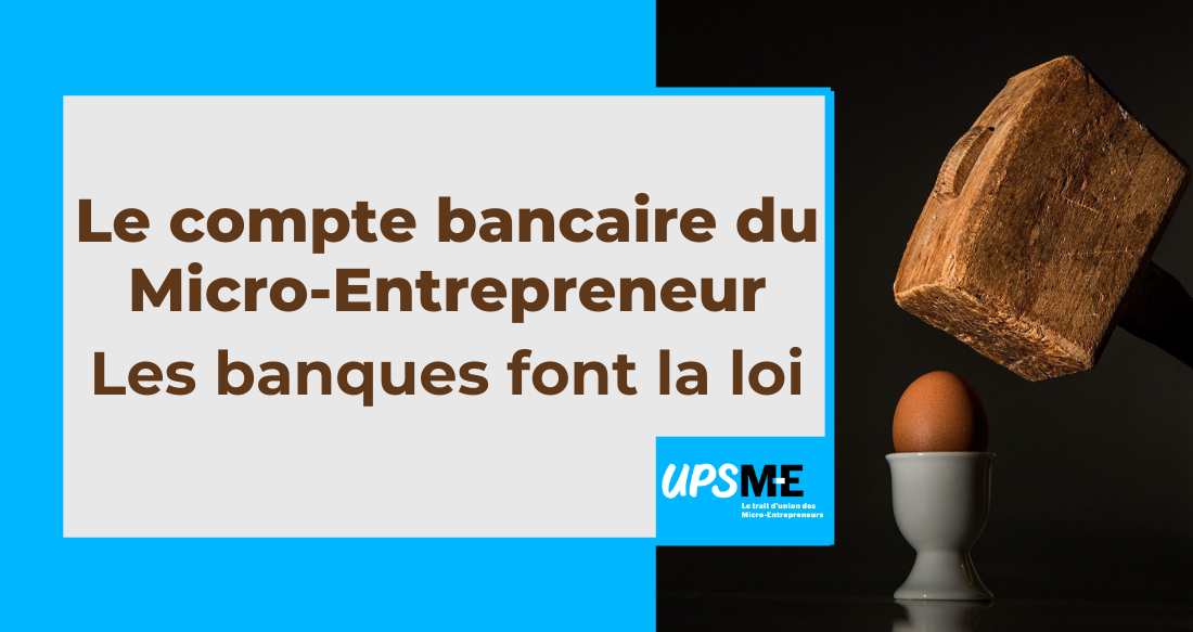 Le compte bancaire professionnel devient incontournable pour les micro-entrepreneurs
