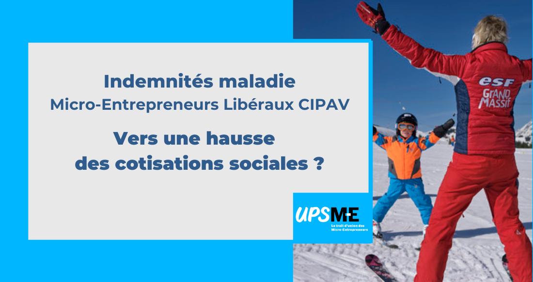Indemnités maladie des micro-entrepreneurs libéraux CIPAV : vers une hausse des cotisations sociales ?