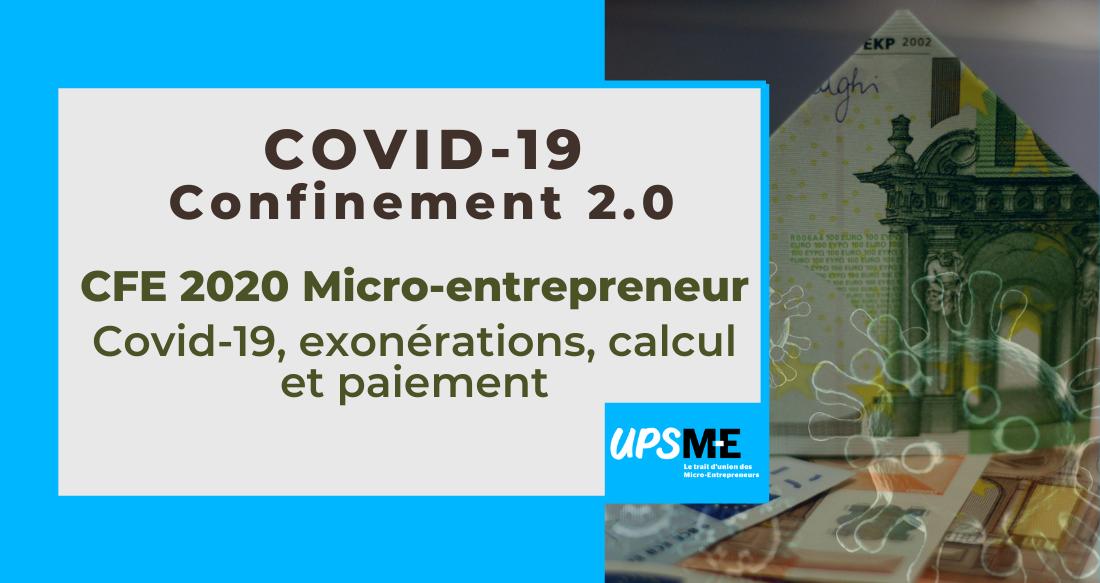 Tout savoir sur la CFE 2020 pour les micro-entrepreneurs : Covid-19, exonérations, calcul et paiement.