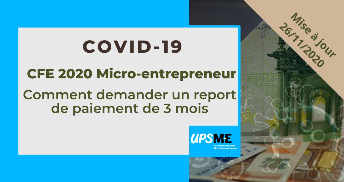 Micro-Entrepreneur : un report de 3 mois pour payer la CFE 2020