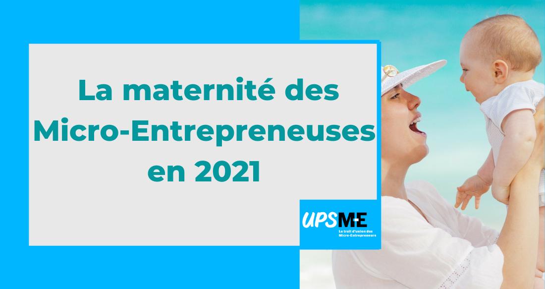 Read more about the article La maternité des micro-entrepreneuses en 2021