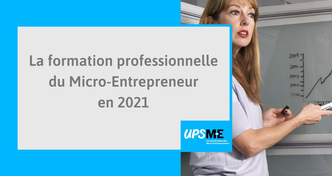 Read more about the article Le guide 2021 de la formation professionnelle des micro-entrepreneurs