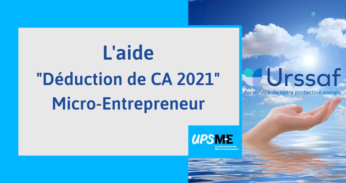 Read more about the article L'aide «Déduction de CA 2021» pour les micro-entrepreneurs
