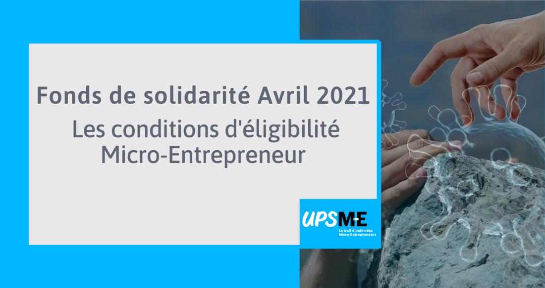 Read more about the article Le fonds de solidarité du micro-entrepreneur – Avril 2021