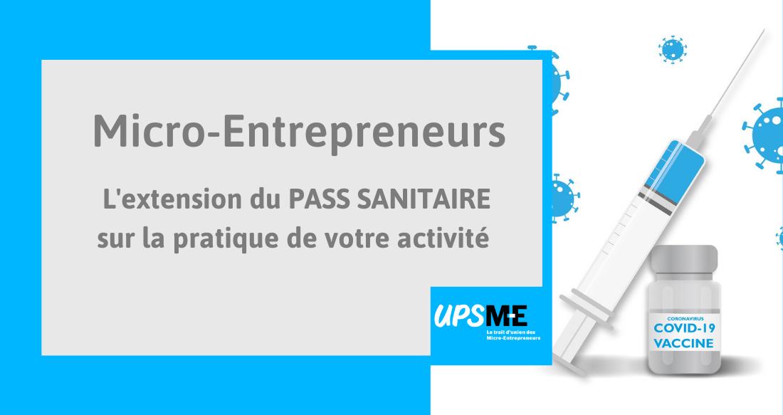 Read more about the article L'extension du pass sanitaire sur l'activité des micro-entrepreneurs